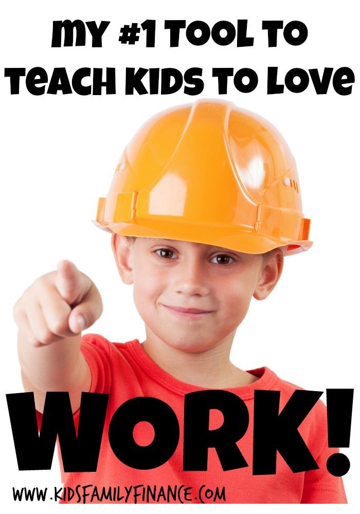 My #1 Tool To Teach Kids To Love Work Pin