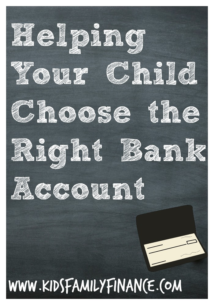 Helping Your Child Choose the Right Bank Account