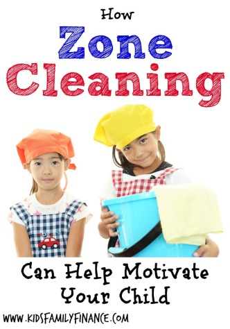 How Zone Cleaning Can Help Motivate Your Child