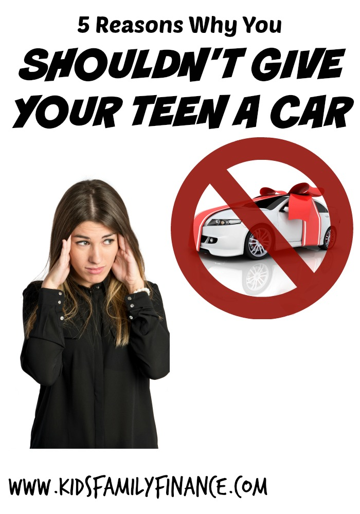 Why You Shouldn't Give Your Teen A Car